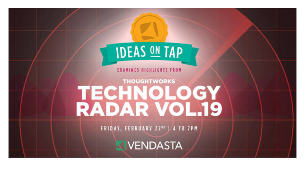 Ideas on Tap: Highlights from ThoughtWorks Tech Radar