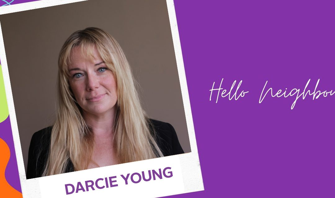 HELLO NEIGHBOUR | DARCIE YOUNG
