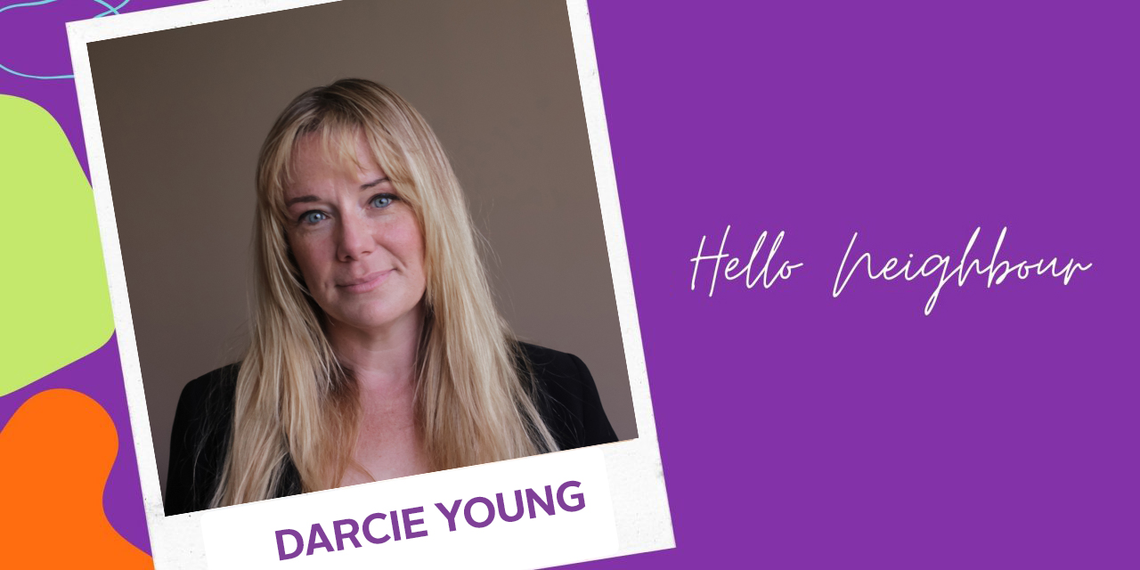 HELLO NEIGHBOUR   DARCIE YOUNG